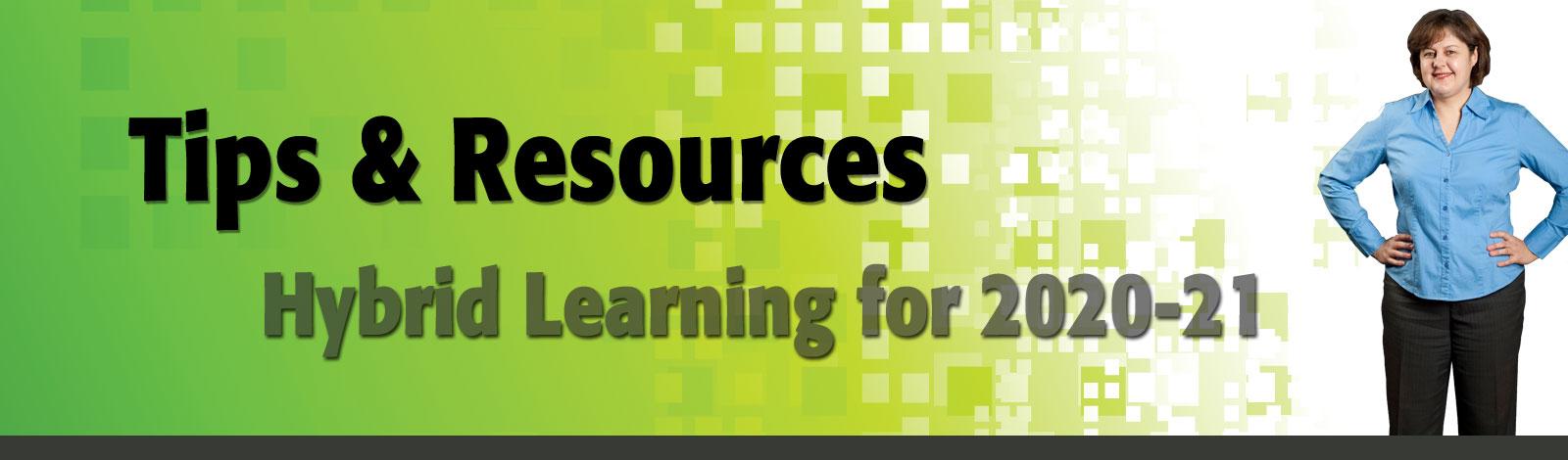 Hybrid Learning & Tips