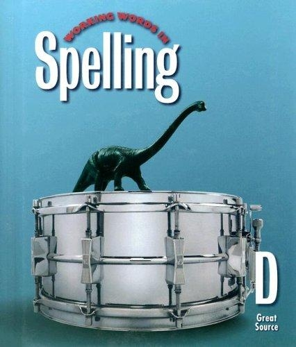 Great Source Working Words in Spelling Student Workbook   (Level D) | Language Arts / Reading