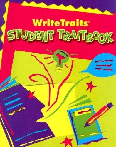 Great Source Write Traits Student Edition Traitbook Grade 3 | Language Arts / Reading