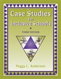 Case Studies for Inclusive Schools-Third Edition | Special Education