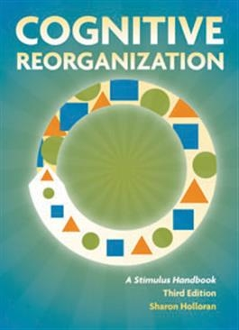 Cognitive Reorganization: A Stimulus Handbook Third Edition | Special Education