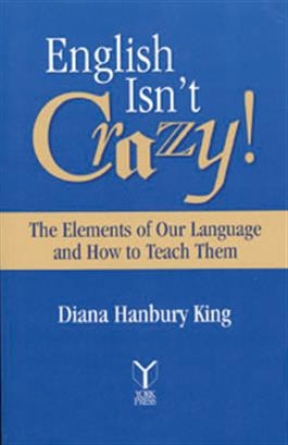 English Isn't Crazy!: The Elements of Our Language and How to Teach Them | Special Education
