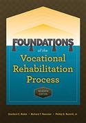 Foundations of the Vocational Rehabilitation Process Seventh Edition | Special Education