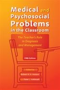 Medical and Psychosocial Problems in the Classroom: The Teacher's Role in Diagno | Special Education