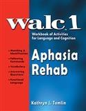 WALC 1 APHASIA REHAB | Special Education