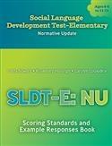 SLDT-E:NU SCORING STANDARDS & EXAMPLE RESP BOOK | Special Education