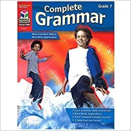 Complete Grammar Reproducible Grade 7 | Language Arts / Reading