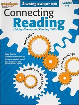 Connecting Reading Reproducible Grade 7   Language Arts / Reading