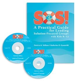 SOS! A Practical Guide for Leading Solution-Focused Groups with Kids K-12 | Special Education