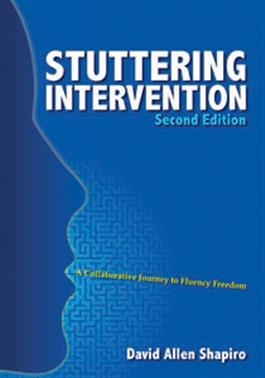 Stuttering Intervention: A Collaborative Journey to Fluency Freedom Second Editi | Special Education