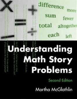 Understanding Math Story Problems Second Edition | Special Education