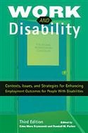 Work and Disability: Contexts, Issues, and Strategies for Enhancing Employment | Special Education