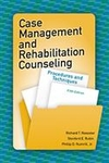 Image Case Management and Rehabilitation Counseling: Procedures and Techniques-Fifth E