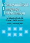 Image Contextualized Language Intervention: Scaffolding PreK-12 Literacy Achievement