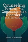 Image Counseling Persons With Communication Disorders and Their Families-Sixth Edition