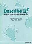 Image Describe It! Games to Build Descriptive Language Skills
