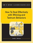Image How to Deal Effectively with Whining and Tantrum Behaviors