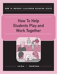 Image How to Help Students Play and Work Together