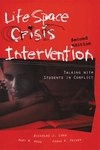 Image Life Space Crisis Intervention: Talking with Students in Conflict Second Edition