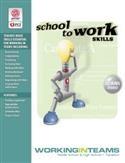 Image School-to-Work Skills: Working in Teams
