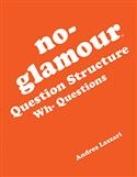 Image NO GLAM WH- QUESTIONS