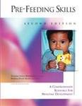 Image Pre-Feeding Skills: A Comprehensive Resource for Mealtime Development Second Edi