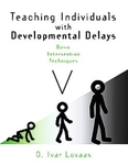 Image Teaching Individuals with Developmental Delays: Basic Intervention Techniques