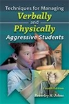 Image Techniques for Managing Verbally and Physically Aggressive Students, Fourth Edit