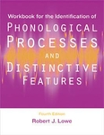 Image Workbook for the Identification Phonological Processes and Distinctive Features